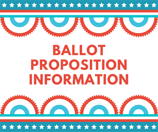 Ballot Proposition Information